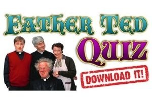The Big Father Ted Quiz