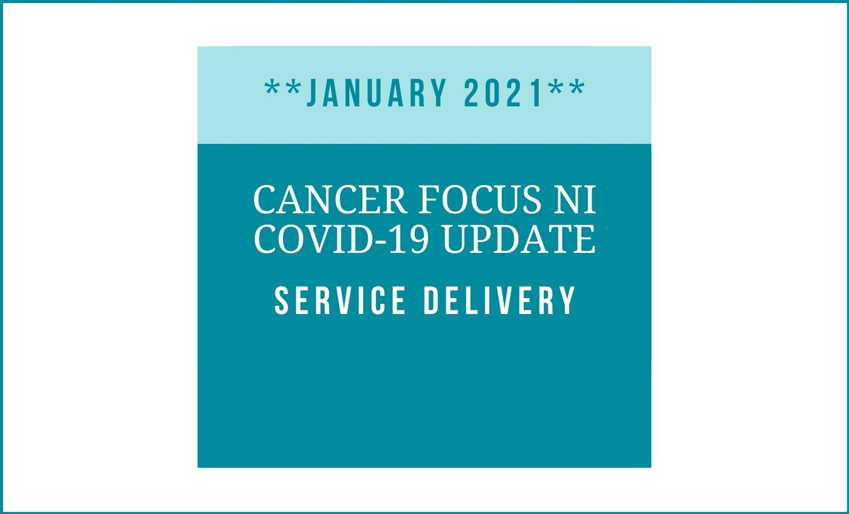 Cancer Focus NI COVID-19 update – January 2021